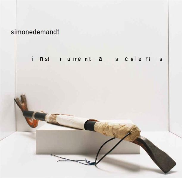 Simone Demandt: Instrumenta Sceleris - Coverbild