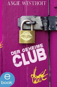 Der geheime Club Cover