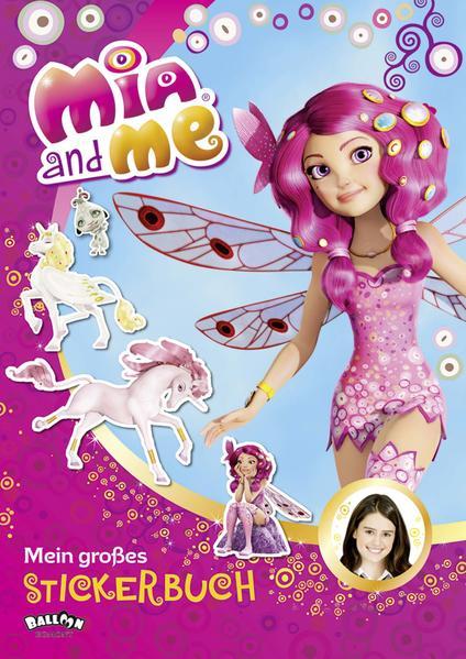 Mia and me - Mein großes Stickerbuch PDF Herunterladen