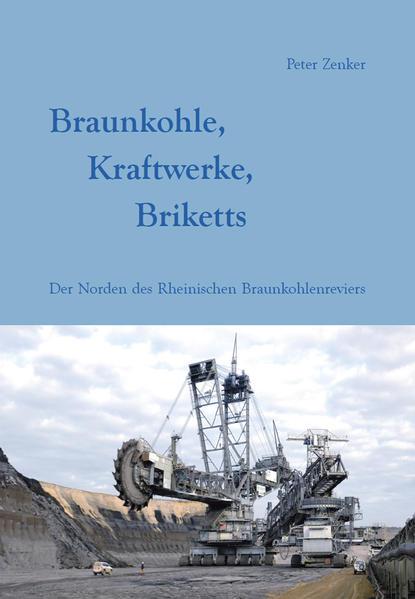 Braunkohle, Kraftwerke, Briketts - Coverbild