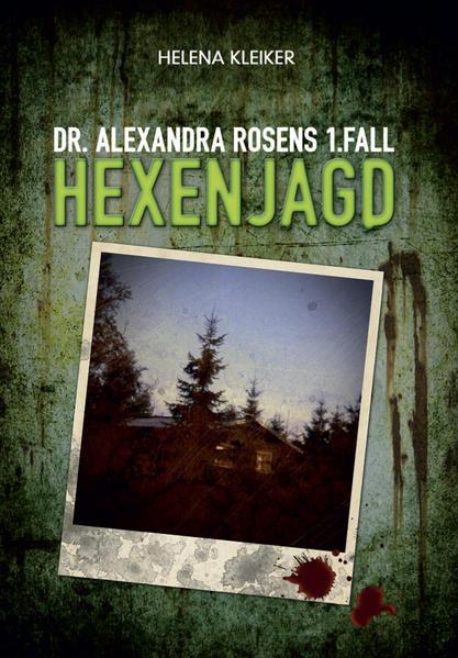 Dr. Alexandra Rosens 1. Fall - Kostenlose ebook Downloads pdf epub