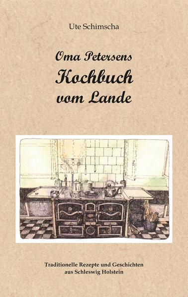 Oma Petersens Kochbuch vom Lande PDF Jetzt Herunterladen