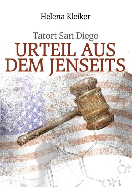 Tatort San Diego - Urteil aus dem Jenseits - Coverbild
