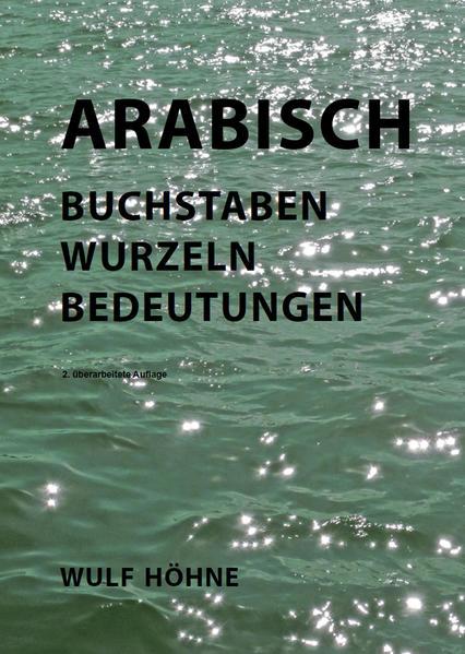 Arabisch -  Buchstaben Wurzeln Bedeutungen - Coverbild