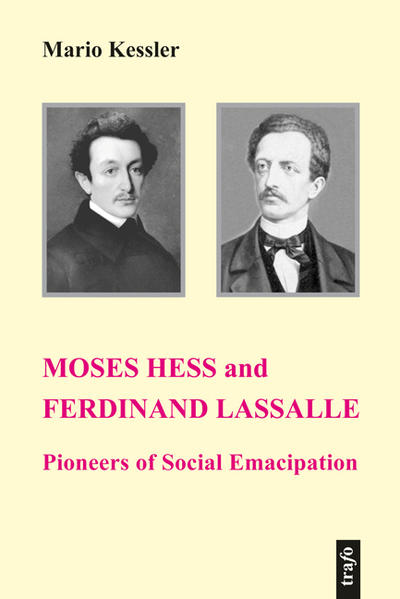 Moses Hess and Ferdinand Lassalle: Pioneers of Social Emancipation - Coverbild