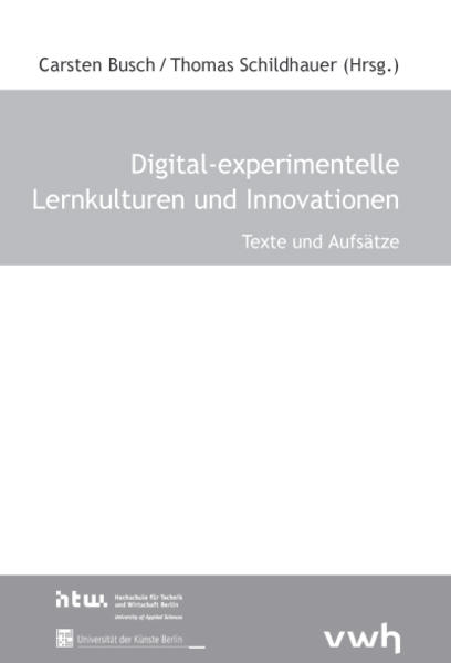 Digital-experimentelle Lernkulturen und Innovationen - Coverbild