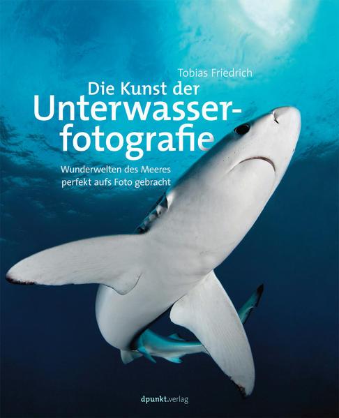 Die Kunst der Unterwasserfotografie - Coverbild