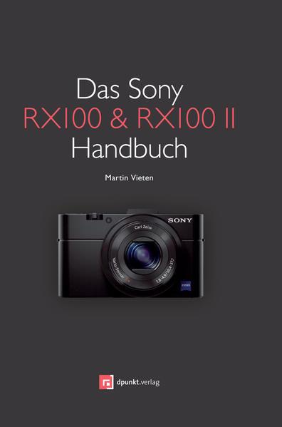 Das Sony RX100 & RX100 II Handbuch PDF