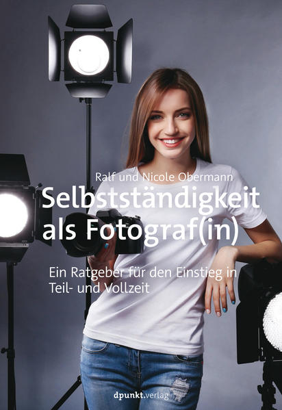 Selbstständig machen für Fotografen - Coverbild