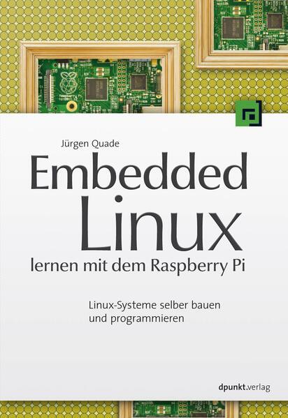 Embedded Linux lernen mit dem Raspberry Pi - Coverbild