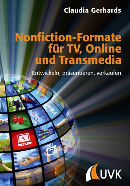 Nonfiction-Formate für TV, Online und Transmedia PDF Kostenloser Download