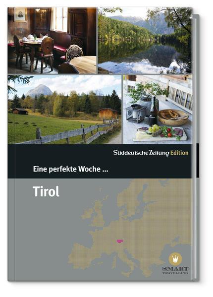 Eine perfekte Woche in... Tirol/Vorarlberg - Coverbild