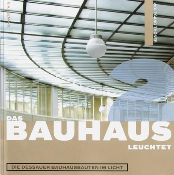 Das Bauhaus leuchtet - Coverbild