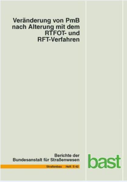 Veränderung von PmB nach Alterung mit dem RTFOT- und RFT-Verfahren - Coverbild
