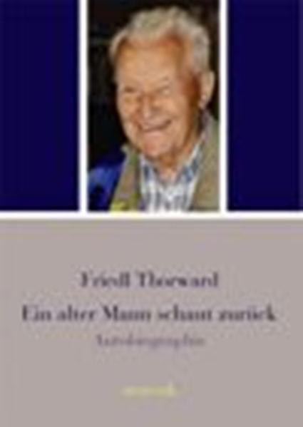 Ein alter Mann schaut zurück - Coverbild