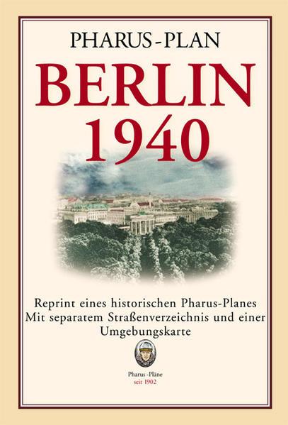Pharus-Plan Berlin 1940 (Große Ausgabe) - Coverbild