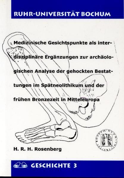 Medizinische Gesichtspunkte als interdisziplinäre Ergänzungen zur archäologischen Analyse der gehockten Bestattungen im Spätneolithikum und der frühen Bronzezeit in Mitteleuropa - Coverbild
