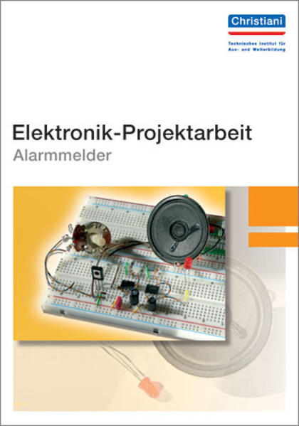 Elektronik-Projektarbeit Alarmmelder - Coverbild
