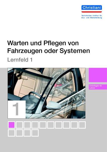 Lernfelder zur Fahrzeugtechnik - Lernfeld 1 - Unterlagen für den Lehrer - Coverbild