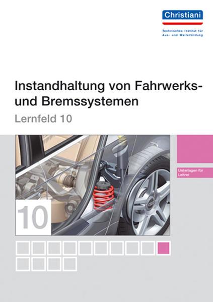 Lernfelder zur Fahrzeugtechnik - Lernfeld 10 - Unterlagen für den Lehrer - Coverbild