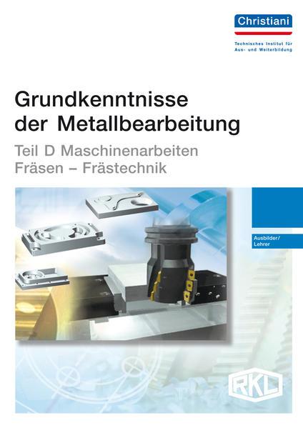 Grundkenntnisse der Metallbearbeitung - Teil D - Coverbild