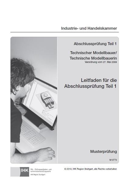 Leitfaden für die Abschlussprüfung Teil 1 (inkl. Musterprüfung) - Gießereimechaniker/-in - Coverbild