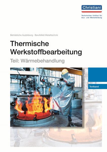 Thermische Werkstoffbearbeitung - Teil: Wärmebehandlung - Coverbild