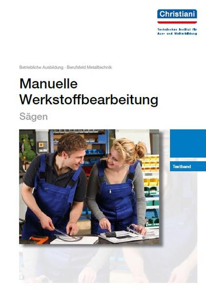 Manuelle Werkstoffbearbeitung - Sägen - Coverbild