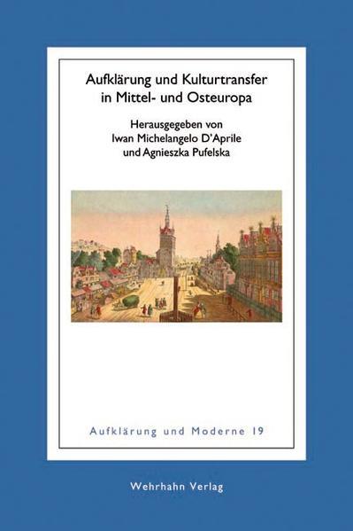 Aufklärung und Kulturtransfer in Mittel- und Osteuropa - Coverbild