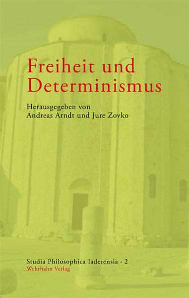 Freiheit und Determinismus - Coverbild