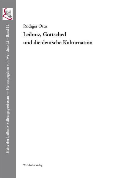 Leibniz, Gottsched und die deutsche Kulturnation - Coverbild