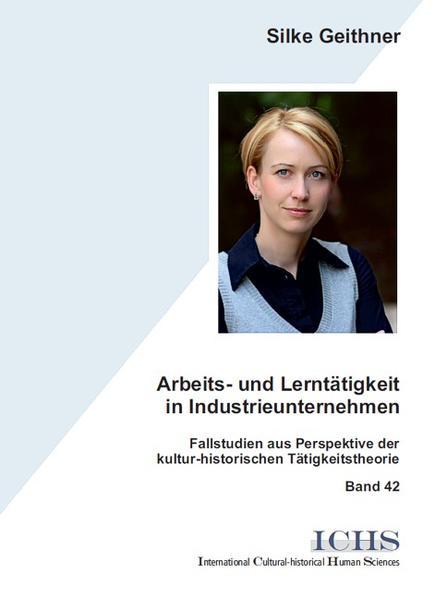 Arbeits- und Lerntätigkeit in Industrieunternehmen - Coverbild