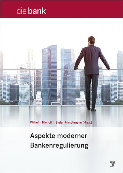 Aspekte moderner Bankenregulierung - Coverbild