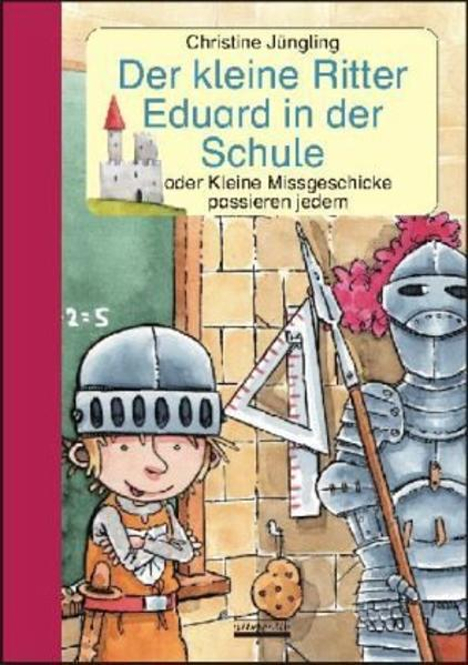 Der kleine Ritter Eduard in der Schule - Coverbild