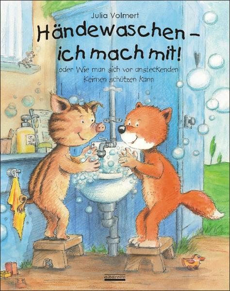 Händewaschen - ich mach mit oder Wie man sich vor ansteckenden Keimen schützen kann - Coverbild
