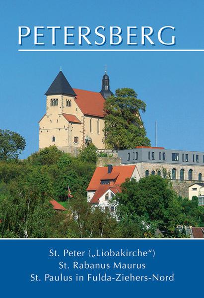 Petersberg: St. Peter, St. Rabanus Maurus, St. Paulus in Fulda-Ziehers-Nord - Coverbild