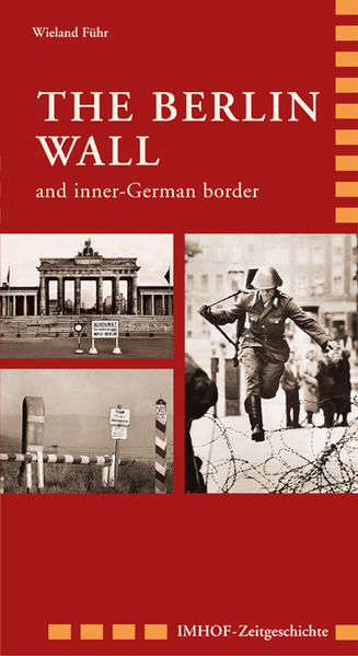 The Berlin Wall and inner-German border - Coverbild