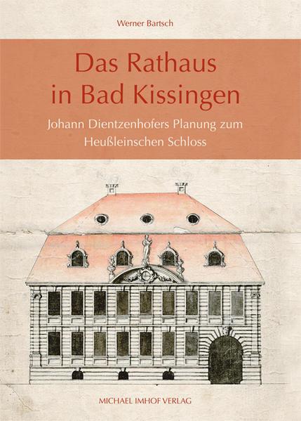 Das Rathaus in Bad Kissingen - Coverbild