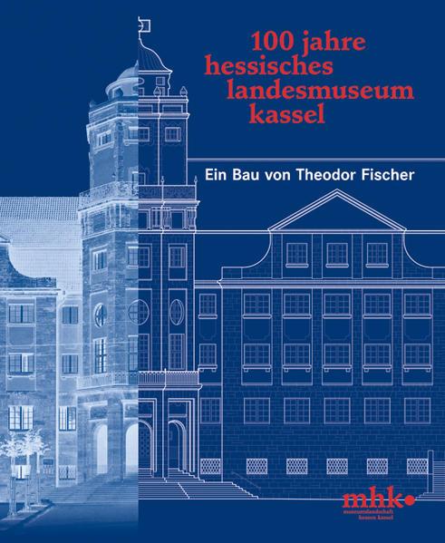 100 Jahre Hessisches Landesmuseum Kassel - Coverbild