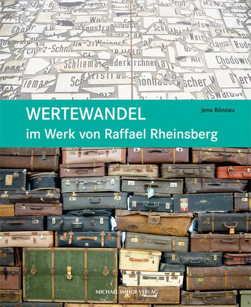 Wertewandel im Werk von Raffael Rheinsberg - Coverbild