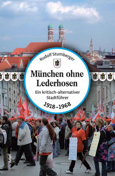 München ohne Lederhosen - Coverbild