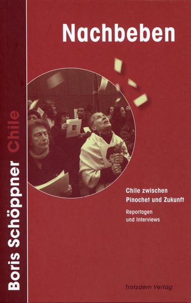 Nachbeben: Chile zwischen Pinochet und Zukunft - Coverbild