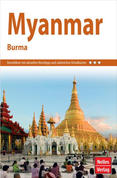 Kostenloser Download Nelles Guide Reiseführer Myanmar Epub