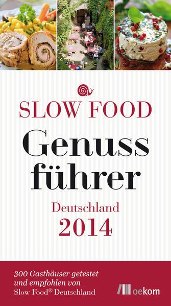Slow Food Genussführer Deutschland 2014 - Coverbild
