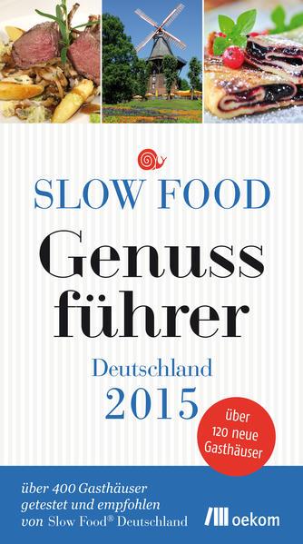 Slow Food Genussführer Deutschland 2015 - Coverbild