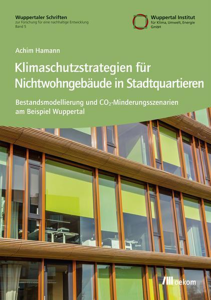 Klimaschutzstrategien für Nichtwohngebäude in Stadtquartieren - Coverbild