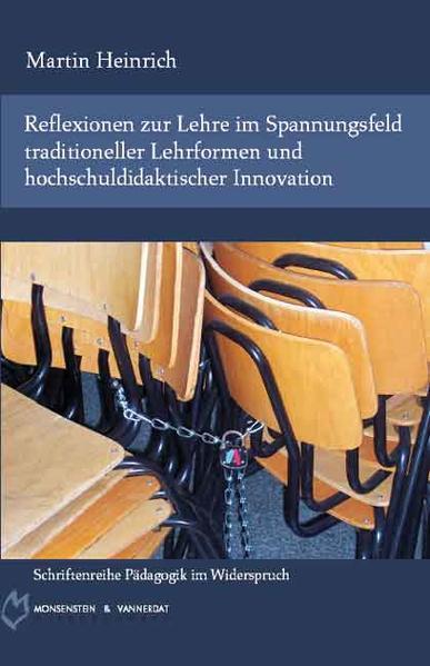 Reflexionen zur Lehre im Spannungsfeld traditioneller Lehrformen und hochschuldidaktischer Innovation - Coverbild