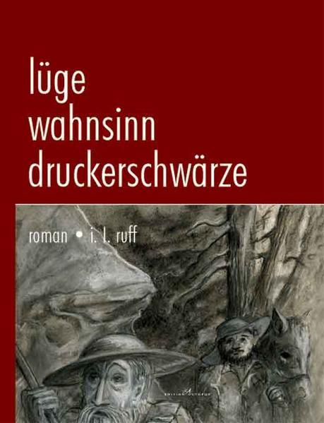 Lüge, Wahnsinn, Druckerschwärze - Coverbild