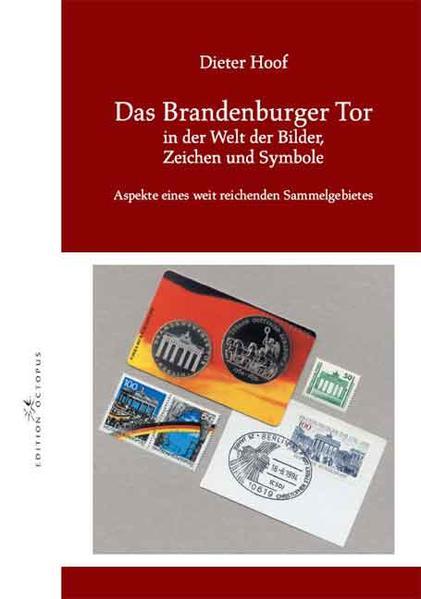 Das Brandenburger Tor in der Welt der Bilder, Zeichen und Symbole - Coverbild