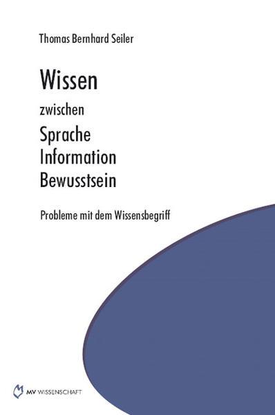 Wissen zwischen Sprache Information Bewusstsein - Coverbild